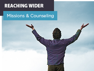 Reaching Wider. Missions and Counseling